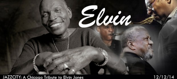 JazzCity Presents a Chicago Celebration of Elvin Jones