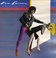 Eric Carmen Tonight You're Mine