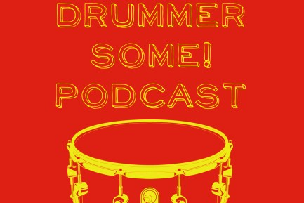 """Give the Drummer Some"" Podcast"