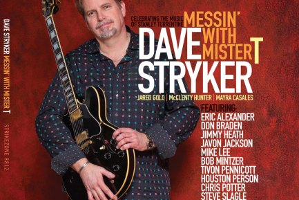 Dave Stryker's Messin' With Mister T