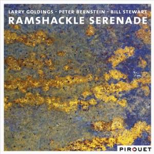 Larry Goldings/Peter Bernstein/Bill Stewart Ramshackle Serenade