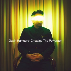 Gavin Harrison on Cheating the Polygraph