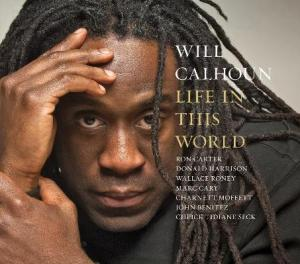 Will Calhoun Life In This World