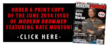 June 2014 Issue of Modern Drummer Featuring Nate Morton of The Voice