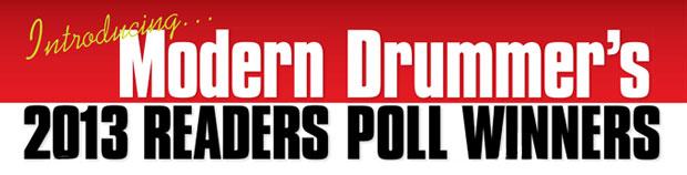 Modern Drummer's 2013 Readers Poll Winners