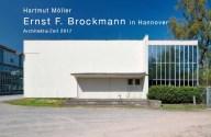 """""""Ernst F. Brockmann"""" (Bild: Wasmuth Verlag, Foto: Hartmut Möller, Hannover, Nürnberger Lebensversicherung, E. F. Brockmann, 1955)"""