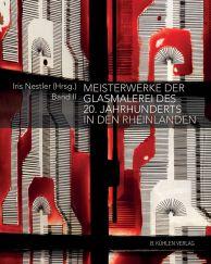 """""""Meisterwerke der Glasmalerei des 20. Jahrhunderts in den Rheinlanden"""" (Bild: B. Kühlen Verlag)"""