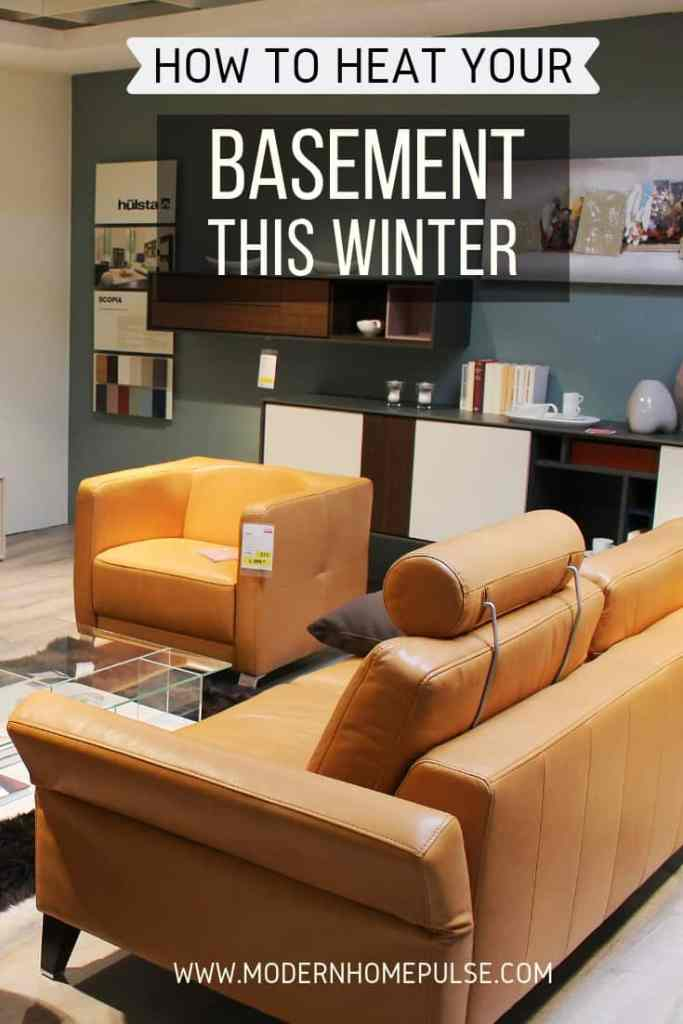 how to heat your basement this winter
