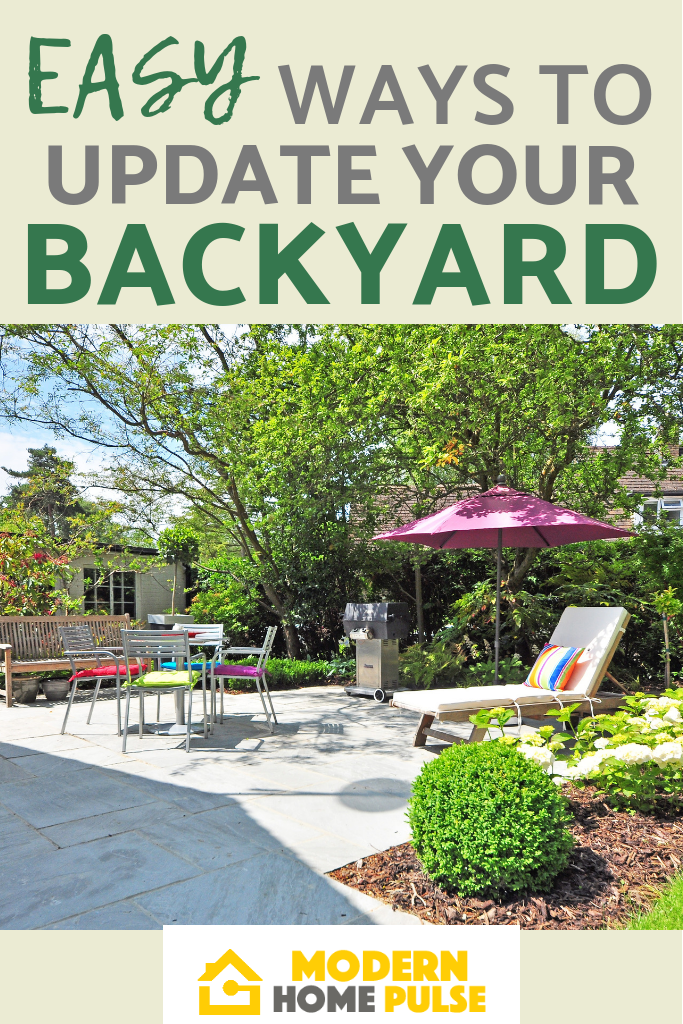 EASY WAYS TO UPDATE YOUR BACKYARD