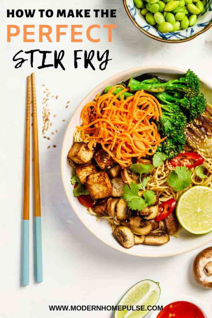 HOW TO MAKE THE PERFECT STIR FRY