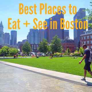 Best Places to Eat and See in Boston