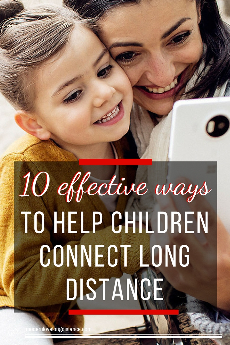 Helping children connect with long distance partner & family