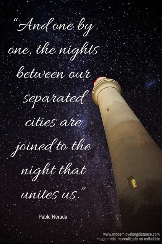 """""""And one by one, the nights between our separated cities are joined to the night that unites us.""""(1)"""