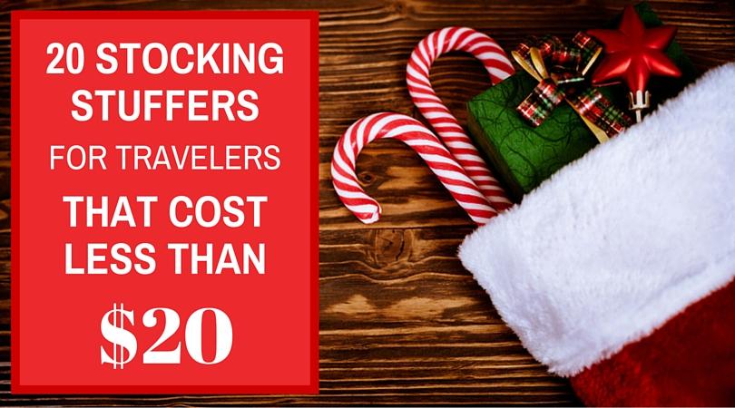 20 Stocking Stuffers For Travelers