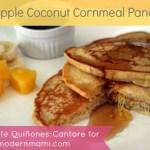 Breakfast Pancakes with a Twist: Pineapple Coconut Cornmeal Pancakes {Recipe}