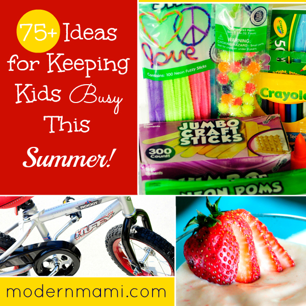 Summer Activities for Kids: 75+ Ideas for Keeping Kids Busy This Summer!