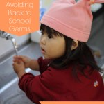 5 Tips for Avoiding Back to School Germs