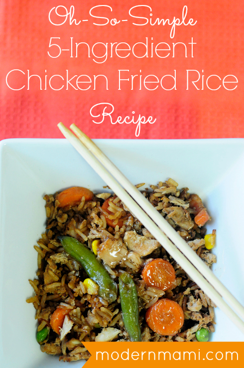 Easy Chicken Fried Rice Only 5 Ingredients Modernmami