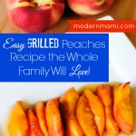 Easy Grilled Peaches the Whole Family Will Love! {Recipe}