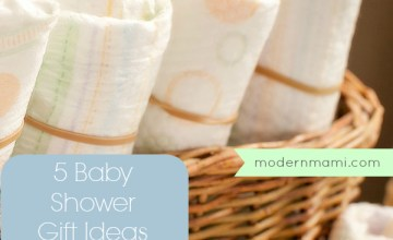 5 Baby Shower Gift Ideas New Parents Will Truly Appreciate {Giveaway}