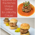 Appetite for the Arches Offers Unique Dishes by Central Florida Chefs for a Worthy Cause