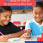 15 Nice Things Kids Can Do for Do Something Nice Day