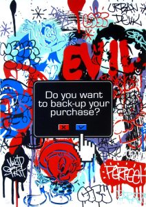 Artist: Speedy Graphito Title: Do You Want To Back Up Your Purchase?