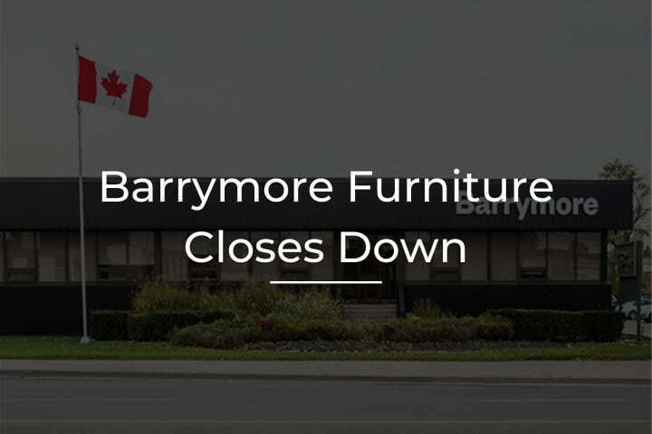 barrymore furniture in toronto closes