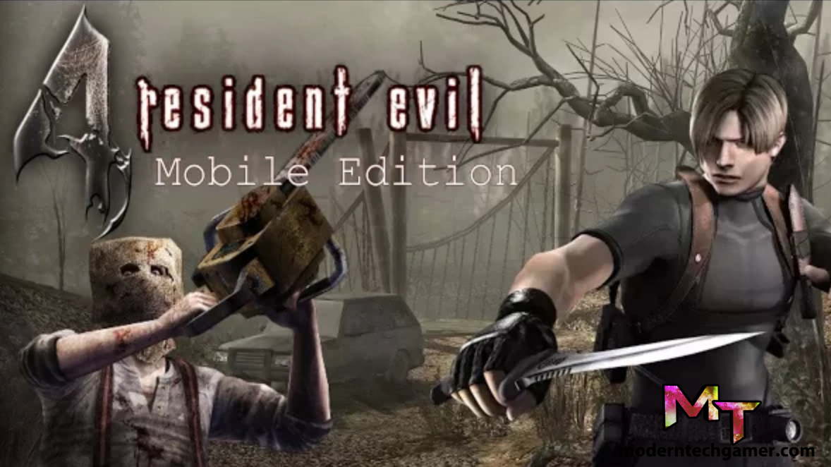 Resident Evil 4 v1.01 Apk + OBB Data [Mobile Edition] Download For Android