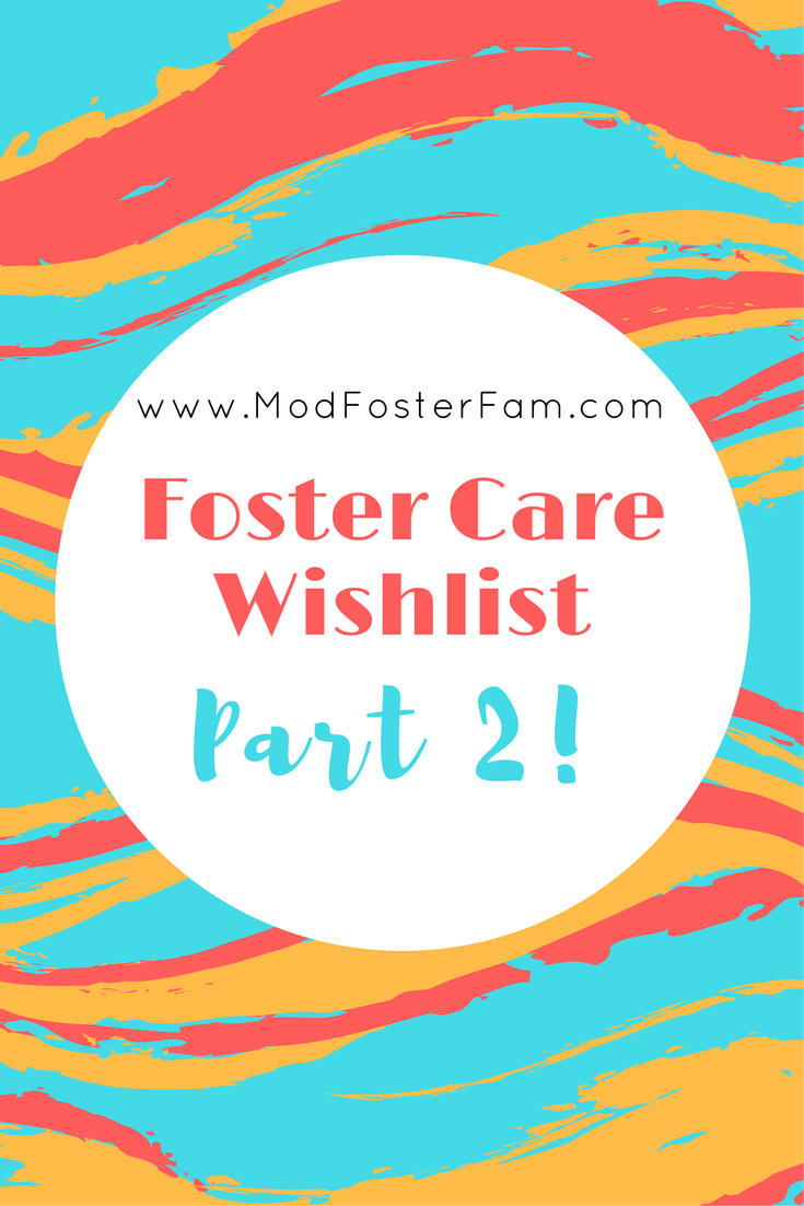 Items for foster Care