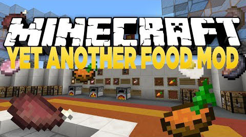 Yet Another Food Mod 1111102194189 Minecraft Mod