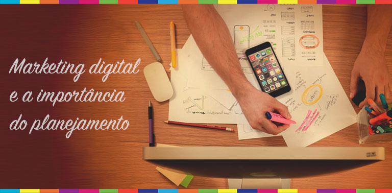 Marketing digital e a importância do planejamento