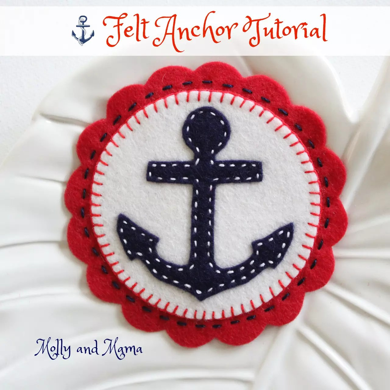 Anchor ornaments - Felt Anchor Tutorial By Molly And Mama