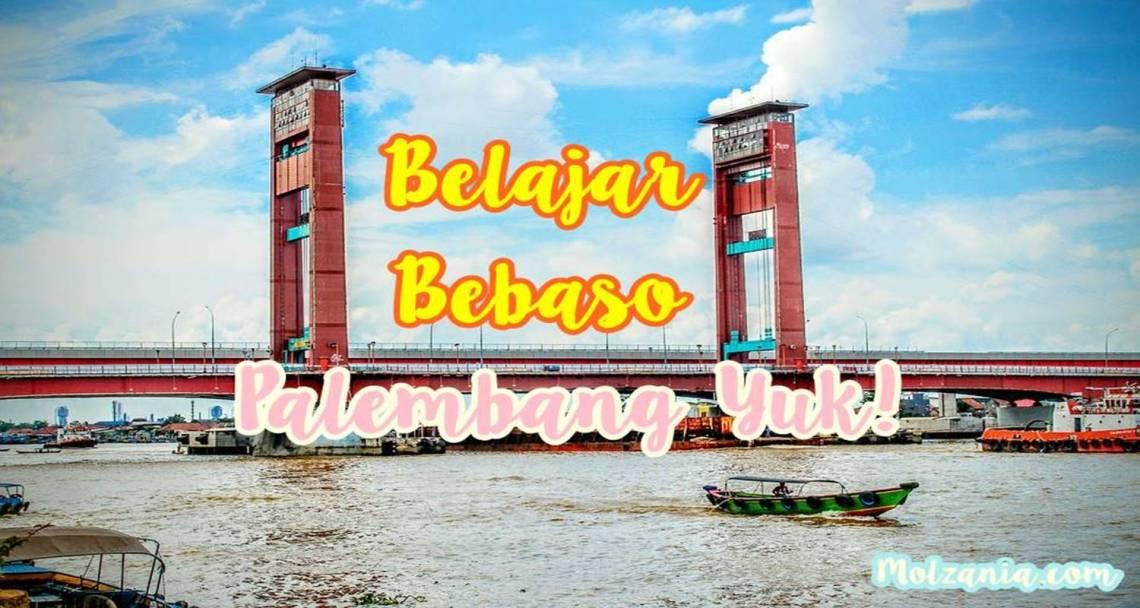 bebaso Palembang, Yuk!