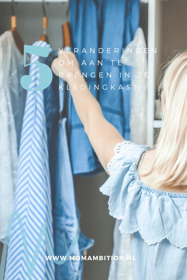 5 veranderingen die ik aanbreng in mijn kledingkast pinterest momambition