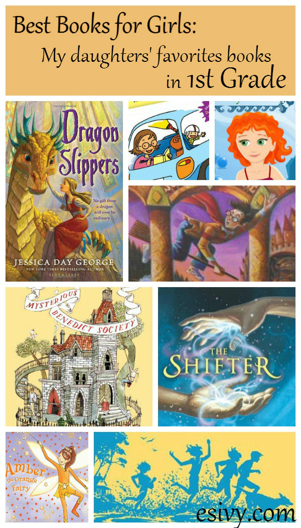 Best Books For Girls In 1st Grade My Daughters 7 Favorite Kids