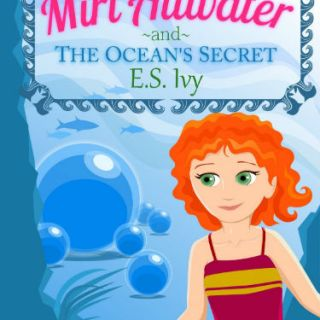 Cover of Miri Attwater and the Ocean's Secret - girl in front of an underwater scene, from the best books for girls' list