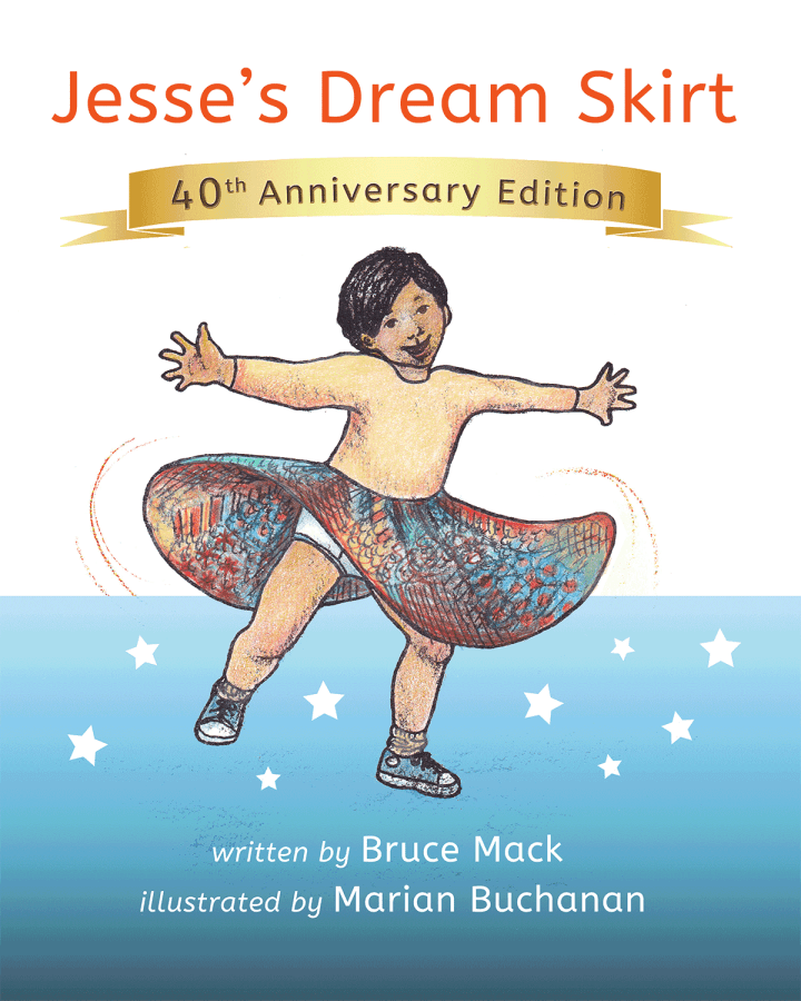 Jesse's Dream Skirt by Bruce Mack. Illustration by Marian Buchanan