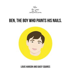 Ben, the Boy Who Paints His Nails