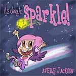 It's Okay to Sparkle