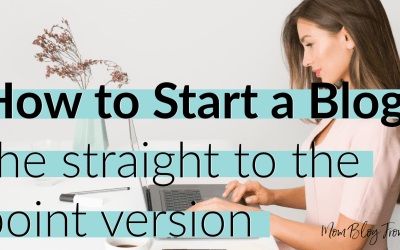 How to Start a Blog – the straight to the point version