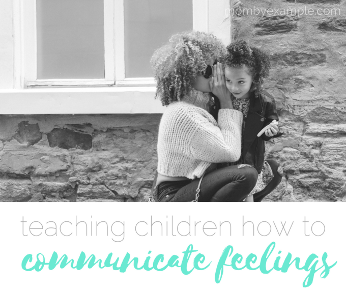 teaching children how to communicate feelings