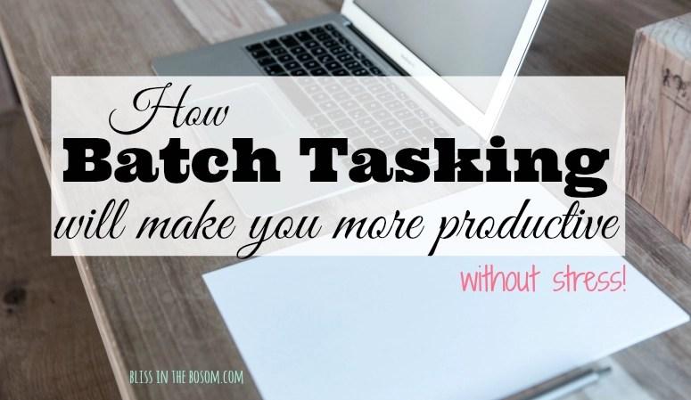 batching tasks productivity hack task batching