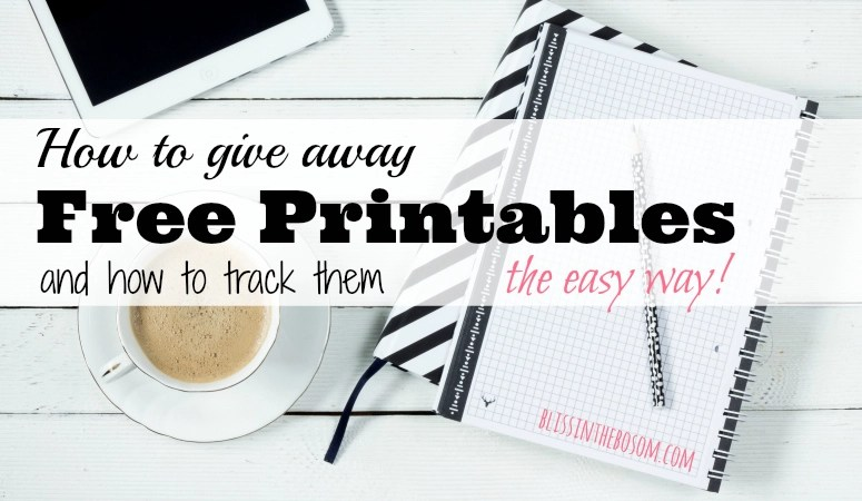 How to Give Away and Easily Track Free Printables