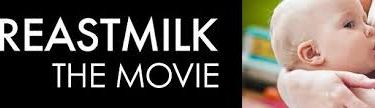 breastmilk the movie breastfeeding momcave momcavetv double leche