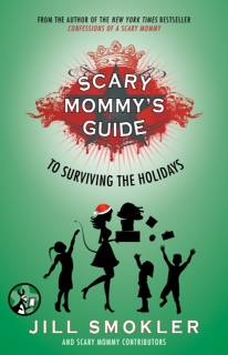 scary mommys guide to surviving the hoidays momcave jennifer weedon holiday tips