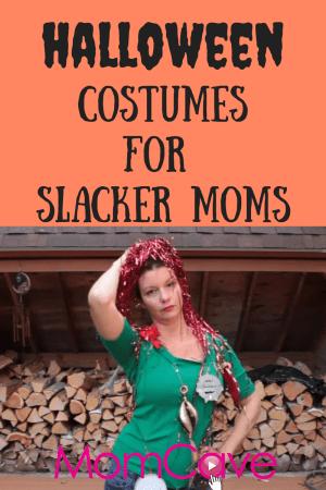 Easy Cheap Halloween Costumes Slacker Mom MomCave Last Minute Halloween Costumes for Moms
