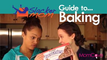 Baking Shortcuts Fake Bake Slacker Mom MomCave
