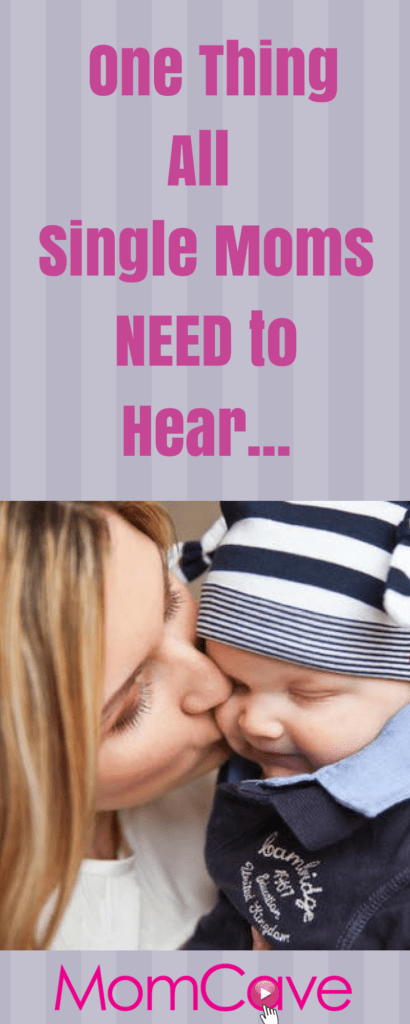 being a single mom is hard momcave