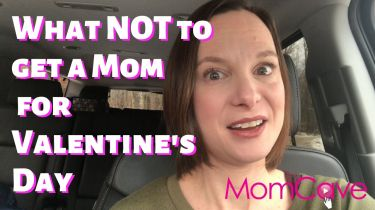 Funny Mom in Car Telling Men What NOT to Get Moms for Valentine's Day